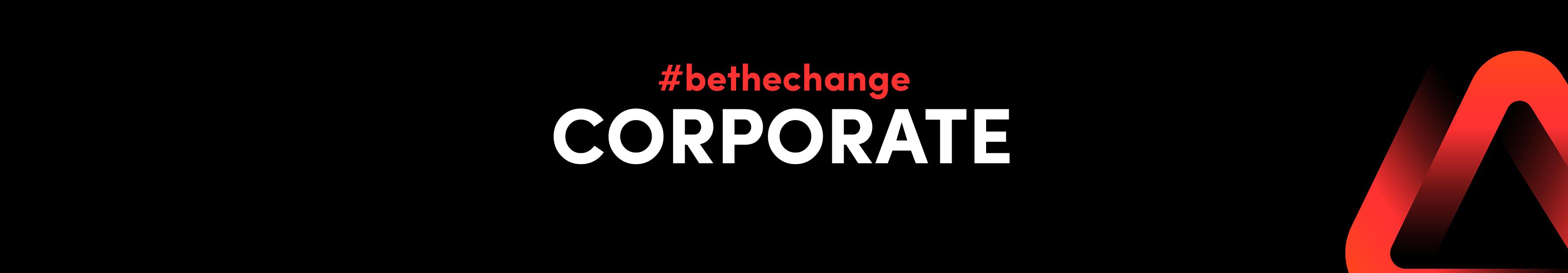 #bethechange Corporate - Membership as a company 1