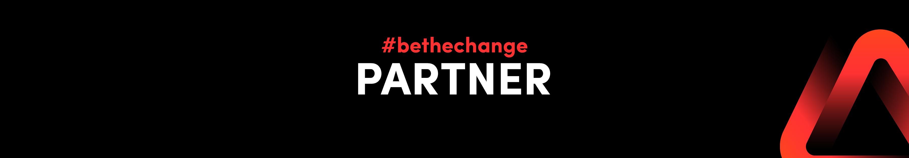 #bethechange Partner request 1