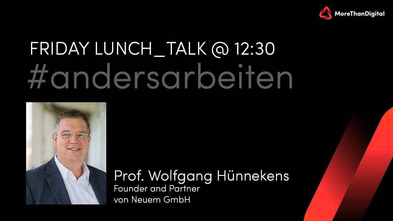 Wolfgang Hünnekens - lunch_talk